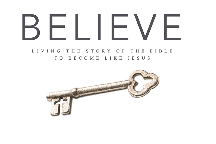 Believe: Living the Story of the Bible to become like Jesus